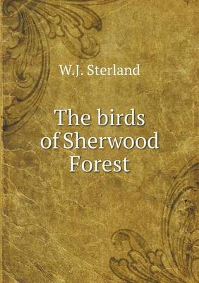 The Birds of Sherwood Forest (Paperback)