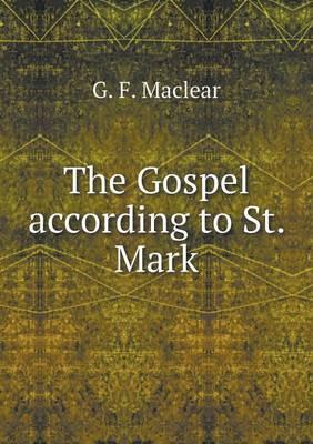 The Gospel According to St. Mark (Paperback)