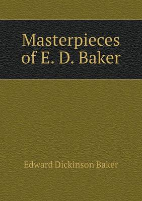 Masterpieces of E. D. Baker (Paperback)