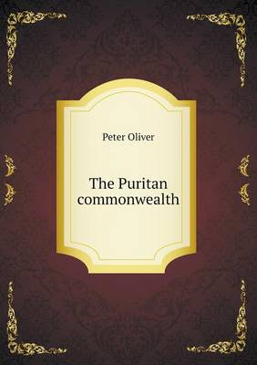 The Puritan Commonwealth (Paperback)