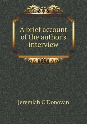 A Brief Account of the Author's Interview (Paperback)