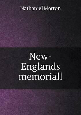 New-Englands Memoriall (Paperback)