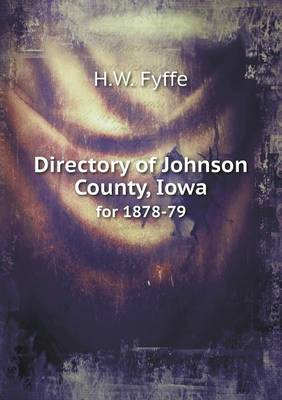 Directory of Johnson County, Iowa for 1878-79 (Paperback)