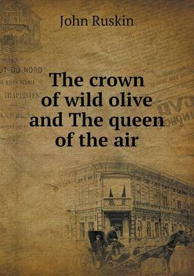 The Crown of Wild Olive and the Queen of the Air (Paperback)