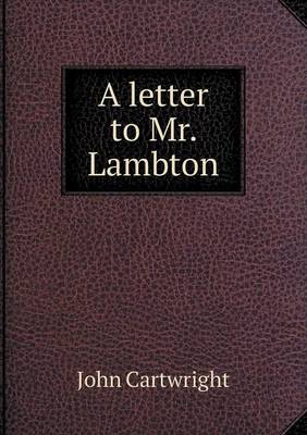 A Letter to Mr. Lambton (Paperback)