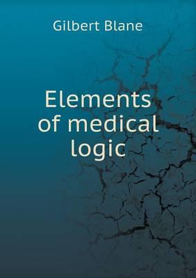 Elements of Medical Logic (Paperback)