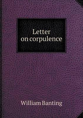 Letter on Corpulence (Paperback)