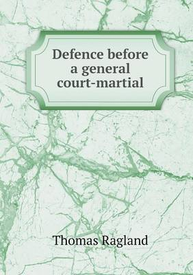 Defence Before a General Court-Martial (Paperback)