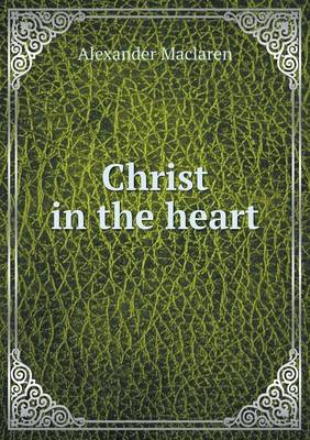 Christ in the Heart (Paperback)