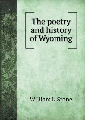 The Poetry and History of Wyoming (Paperback)