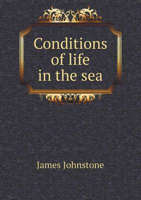 Conditions of Life in the Sea (Paperback)