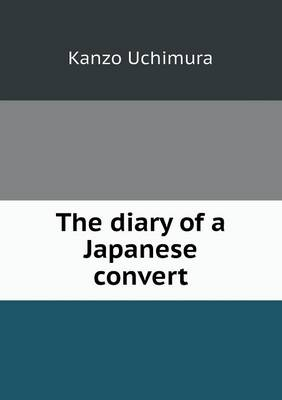 The Diary of a Japanese Convert (Paperback)