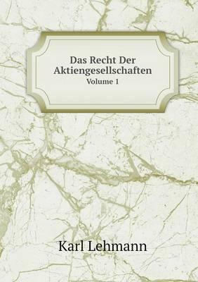 Das Recht Der Aktiengesellschaften (Paperback)