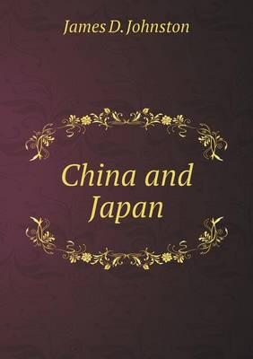 China and Japan (Paperback)