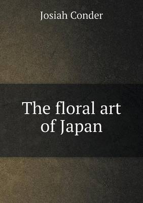 The Floral Art of Japan (Paperback)