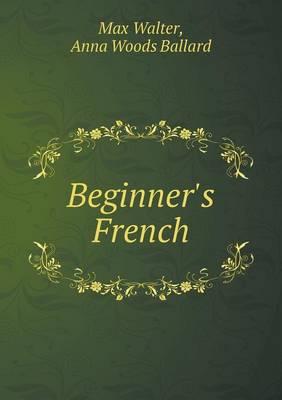 Beginner's French (Paperback)