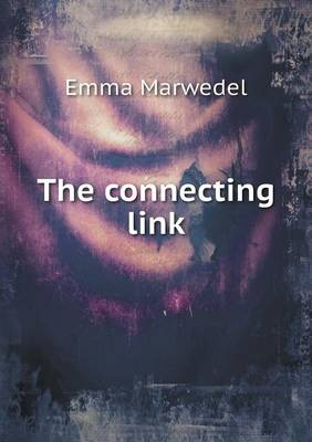 The Connecting Link (Paperback)