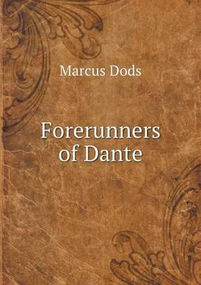 Forerunners of Dante (Paperback)