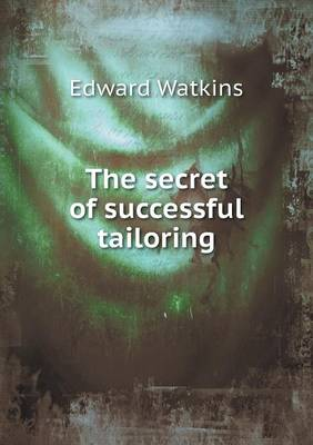 The Secret of Successful Tailoring (Paperback)