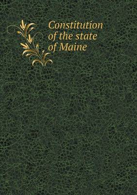 Constitution of the State of Maine (Paperback)