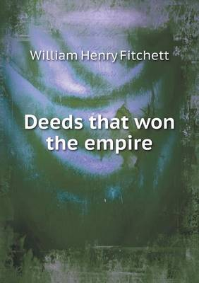 Deeds That Won the Empire (Paperback)