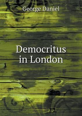 Democritus in London (Paperback)