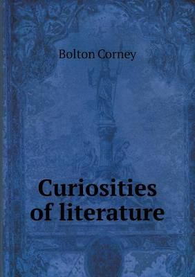 Curiosities of Literature (Paperback)