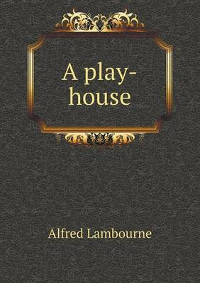 A Play-House (Paperback)