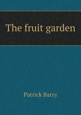 The Fruit Garden (Paperback)