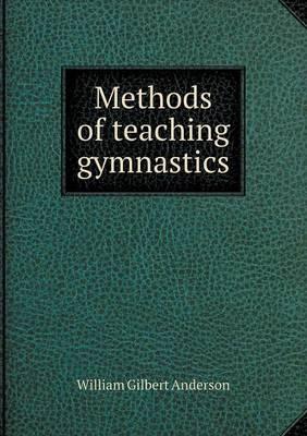 Methods of Teaching Gymnastics (Paperback)