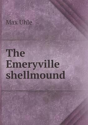The Emeryville Shellmound (Paperback)