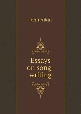Essays on Song-Writing (Paperback)