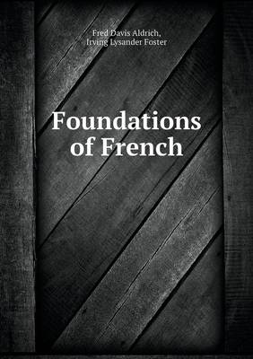 Foundations of French (Paperback)