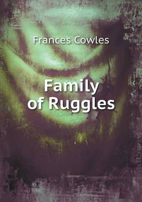 Family of Ruggles (Paperback)