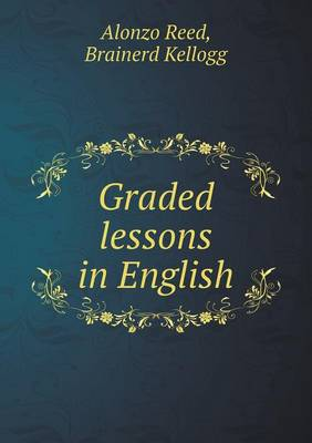 Graded Lessons in English (Paperback)