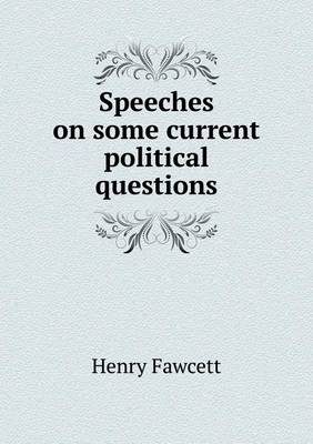 Speeches on Some Current Political Questions (Paperback)