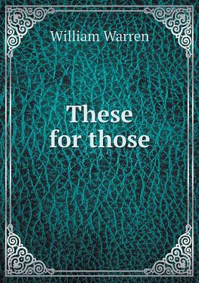 These for Those (Paperback)
