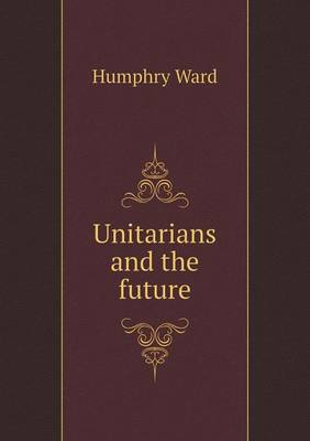 Unitarians and the Future (Paperback)