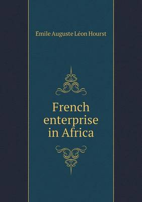 French Enterprise in Africa (Paperback)