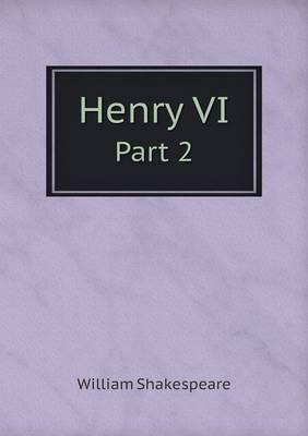 Henry VI Part 2 (Paperback)
