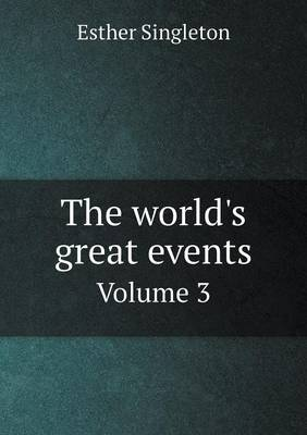The World's Great Events Volume 3 (Paperback)