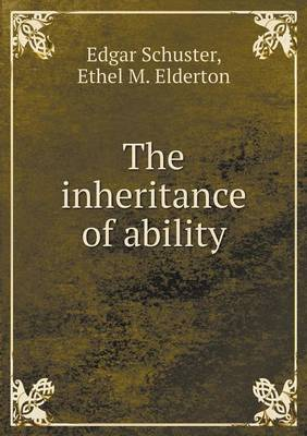 The Inheritance of Ability (Paperback)