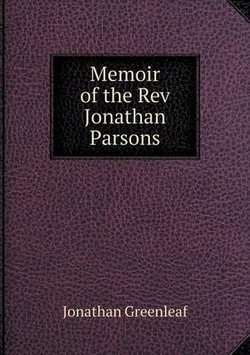 Memoir of the REV Jonathan Parsons (Paperback)