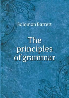 The Principles of Grammar (Paperback)