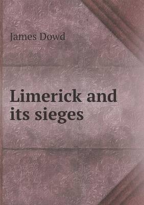 Limerick and Its Sieges (Paperback)