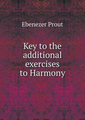 Key to the Additional Exercises to Harmony (Paperback)