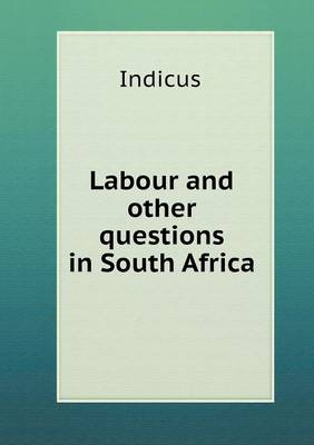 Labour and Other Questions in South Africa (Paperback)