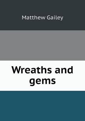 Wreaths and Gems (Paperback)