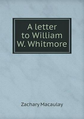 A Letter to William W. Whitmore (Paperback)