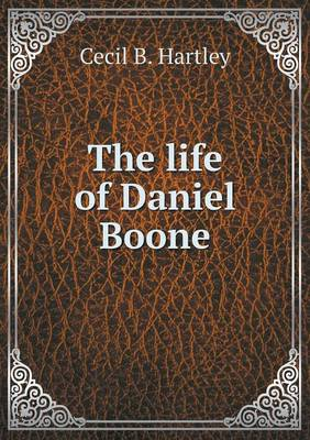 The Life of Daniel Boone (Paperback)